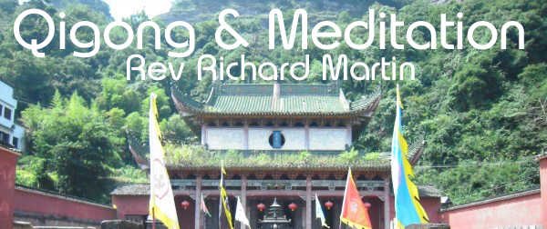 Qigong & Meditation with Rev Richard Martin