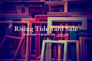 Rising Tide International | Yard Sale | November 5, 2016