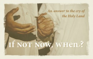 If Not Now When Graphic